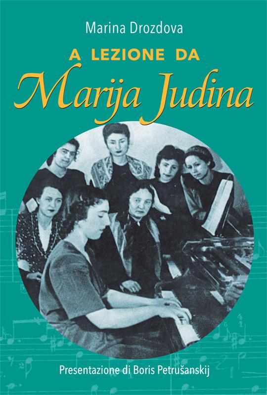 EDITORIA • A lezione da Marija Judina
