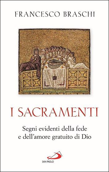 """NOVITÀ EDITORIALE: """"I Sacramenti"""""""
