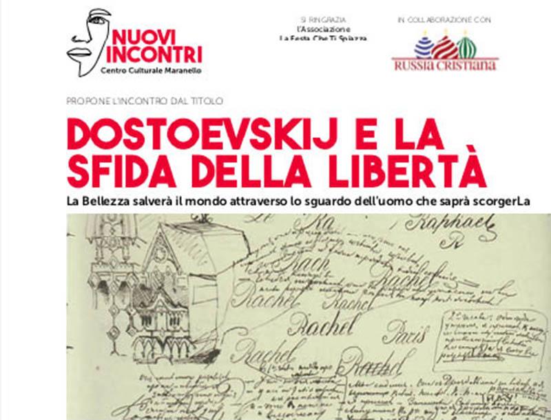 Dostoevskij e la sfida della libertà